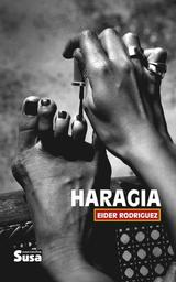 Haragia / Eider Rodriguez | Rodriguez, Eider. Auteur
