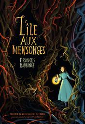 L' île aux mensonges / Frances Hardinge | Hardinge, Frances (1973-....). Auteur