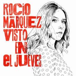 Visto en el jueves / Rocio Marquez, chant | Marquez, Rocio. Chanteur