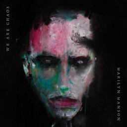 We are chaos / Marilyn Manson | Manson, Marilyn. Auteur. Interprète