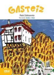 Gasteiz (B1) (liburua + CD)  | Zubizarreta, Patxi