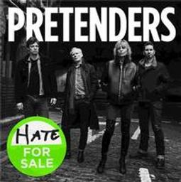 Hate for sale / The Pretenders, groupe vocal et instrumental | The Pretenders (groupe). Auteur. Interprète