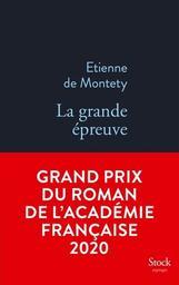 La grande épreuve : roman / Étienne de Montety | Montéty, Etienne de. Auteur