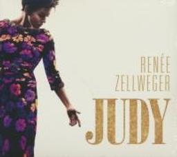 Judy : B.O.F. / Renée Zellweger, chant | Zellweger, Renée. Chanteur