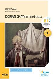 Dorian Grayren erretratua (liburua + CD)    Wilde, Oscar. Auteur