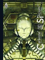 Carbone & Silicium = Carbone et Silicium / Mathieu Bablet, auteur. 1 | Bablet, Mathieu (1987-....). Auteur