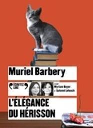 L'élégance du hérisson / Muriel Barbery | Barbery, Muriel. Auteur