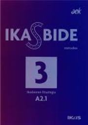 IKASBIDE A2.1 - Ikaslearen fitxategia - Fichier de l'élève, 3 | AEK