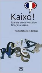 Kaixo!  | Knörr, Garikoitz
