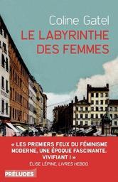 Le Labyrinthe des femmes / Coline Gatel   Gatel, Coline. Auteur