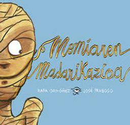 Momiaren madarikazioa / Rafael Ordonez   Ordoñez, Rafael. Auteur